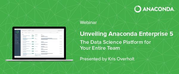 [Webinar] Unveiling Anaconda Enterprise 5