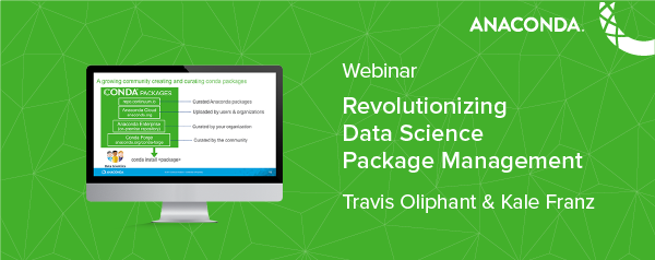 Revolutionizing Data Science Package Management, July 25
