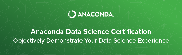 Introducing the Anaconda Data Science Certification Program